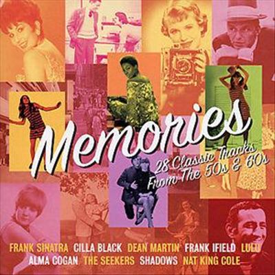 Memories: 28 Classic Tracks From the 50's & 60's