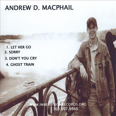 Andrew D. MacPhail