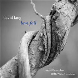 David Lang: Love Fail