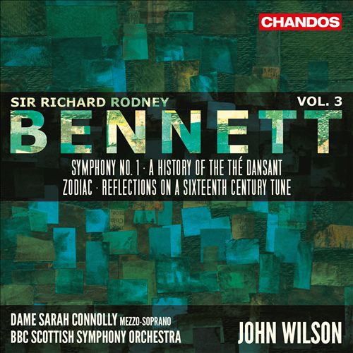 Sir Richard Rodney Bennett, Vol. 3: Symphony No. 1; A History of the Thé Dansant; Zodiac; Reflection