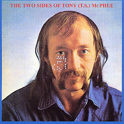 Two Sides of Tony (T.S.) McPhee