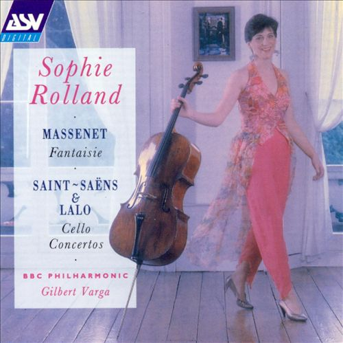 Massenet: Fantaisie; Saint-Saëns, Lalo: Cello Concertos