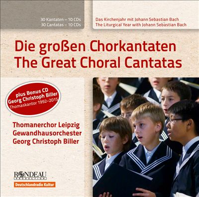 Das Kirchenjahr mit Johann Sebastian Bach: Die großen Chorkantaten