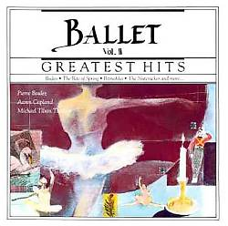 Greatest Hits of the Ballet, Vol. 2