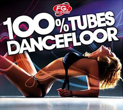 100% Tubes Dancefloor 2011