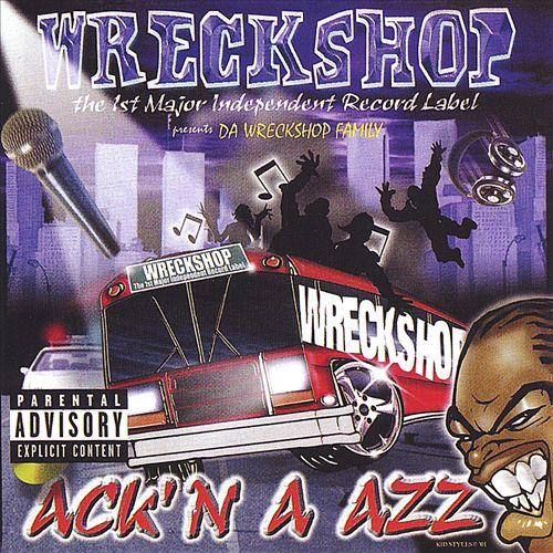 Ack'n A Azz: Wreckshop