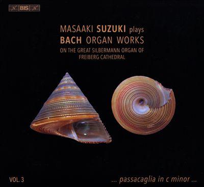 Masaaki Suzuki plays Bach Organ Works, Vol. 3: Passacaglia in C minor