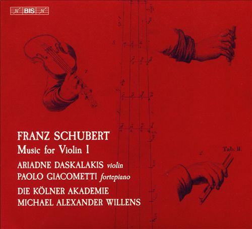 Franz Schubert: Music for Violin I