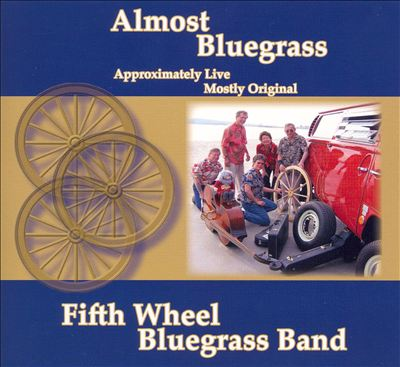 Almost Bluegrass Approximately Live Mostly Original