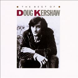 The Best of Doug Kershaw