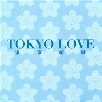 Tokyo Love [2CD/DVD]