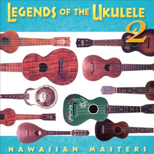Legends of the Ukulele, Vol. 2
