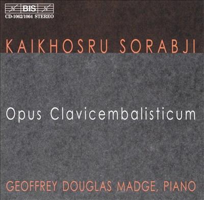 Sorabji: Opus Clavicem balisticum