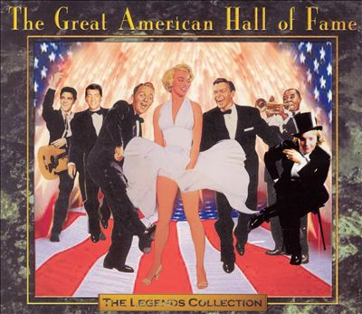 The Legends Collection: The Great American Hall of Fame