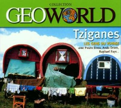 Tziganes: Geoworld Collection