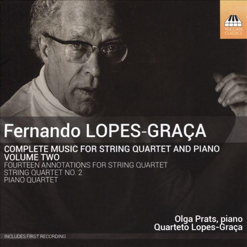 Fernando Lopes-Graça: Complete Music for String Quartet and Piano, Vol. 2
