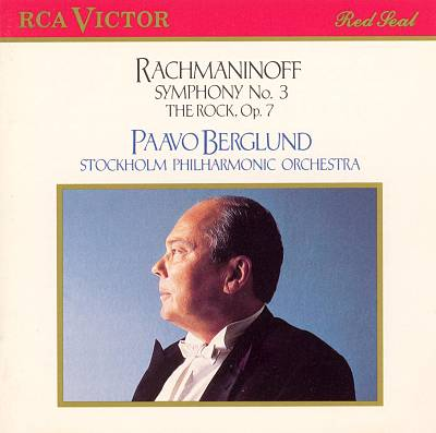 Rachmaninoff: Symphony No. 3; The Rock, Op. 7