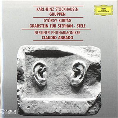 Stockhausen: Gruppen; Kurtág: Grabstein für Stephan; Stele