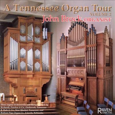 A Tennessee Organ Tour, Vol. 2