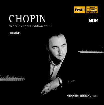 Chopin Edition, Vol. 9: Piano Sonatas Nos. 1-3