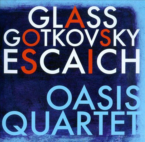 Glass, Gotkovsky, Escaich: Quartets