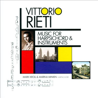 Vittorio Rieti: Music for Harpsichord & Instruments