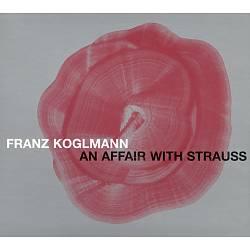 An Affair with Strauss