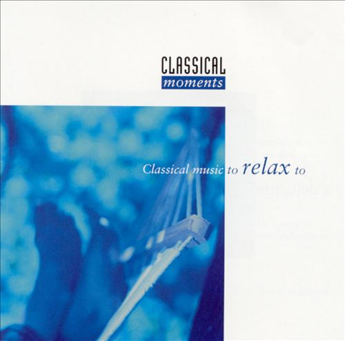 Classical Music to Relax To