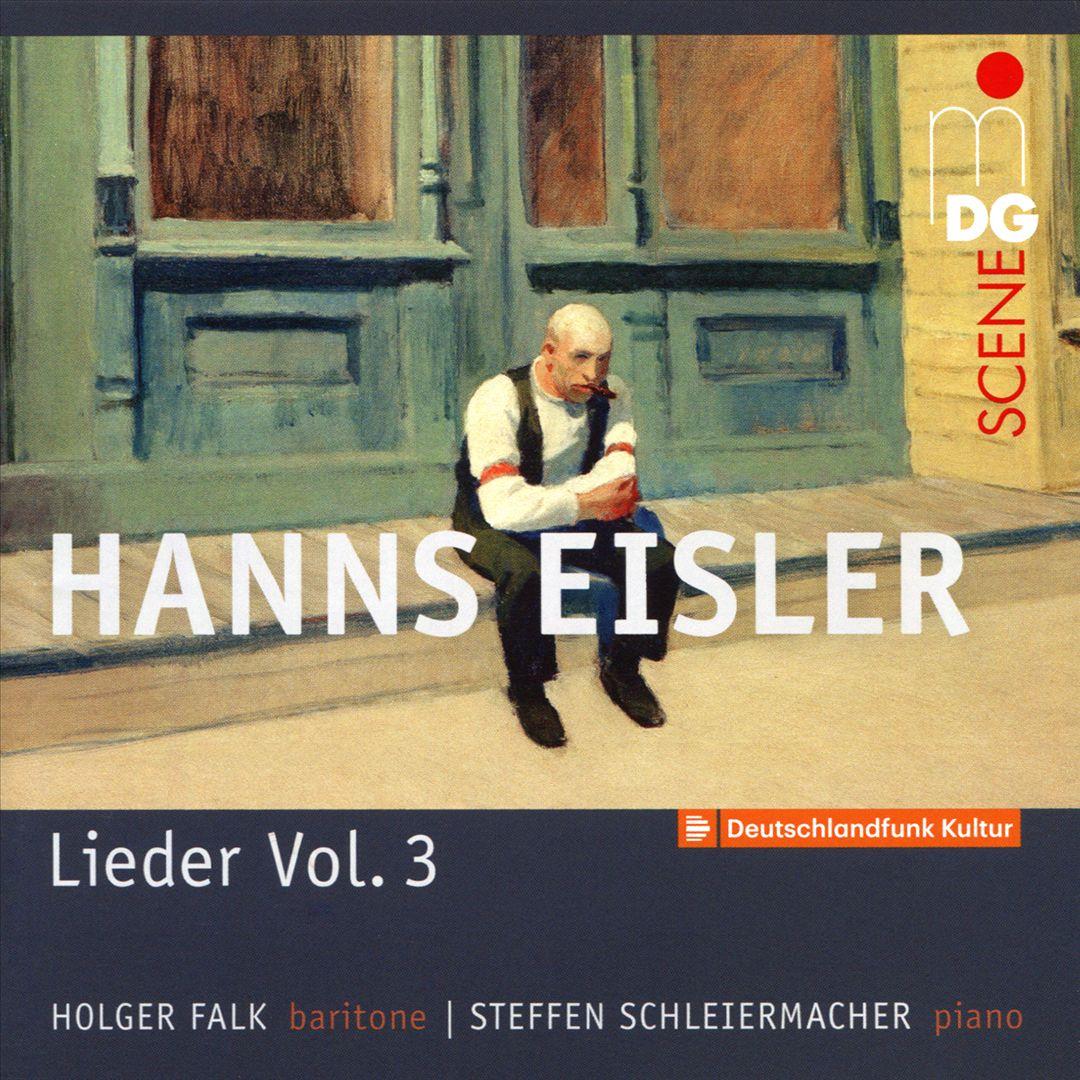 Hanns Eisler: Lieder, Vol. 3