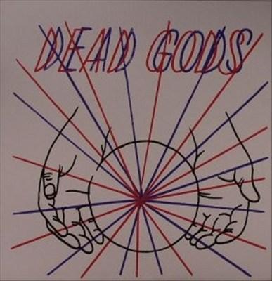 Dead Gods / Dandi Wind