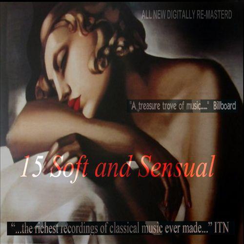 15 Soft and Sensual