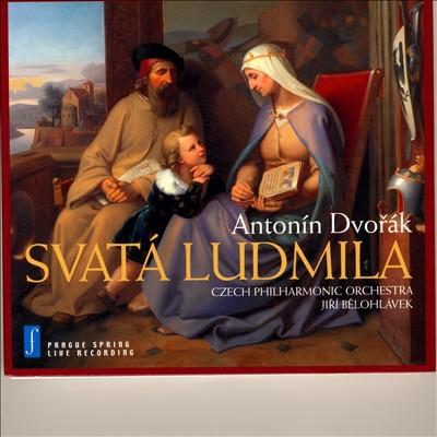 Dvorák: Svatá Ludmila