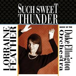 Such Sweet Thunder: Music of the Duke Ellington Orchestra