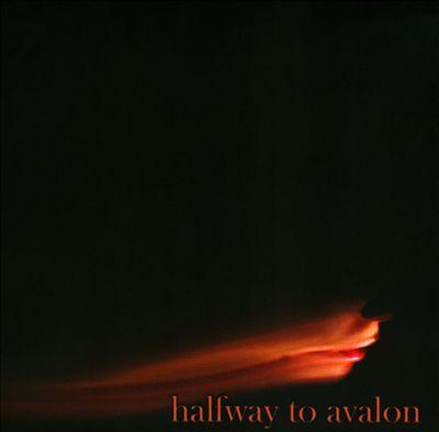 Halfway to Avalon