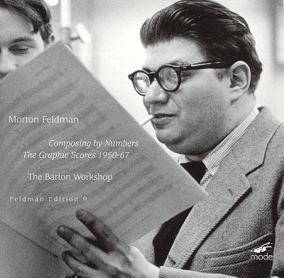 Morton Feldman: Composing by Numbers - The Graphic Scores, 1950-67