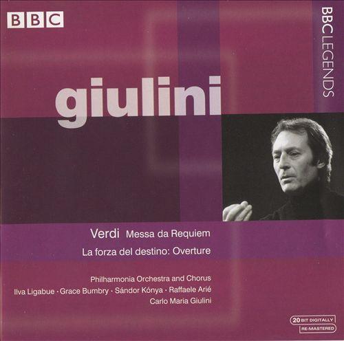 Verdi: Messa da Requiem; La forza del destino Overture