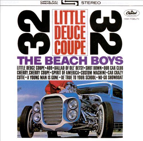 Little Deuce Coupe/All Summer Long