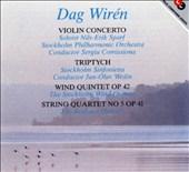 Wiren: Violin Concerto; Triptych; Wind Quintet Op. 42; String Quartet Op. 41