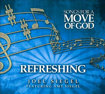 Songs for a Move of God: Refreshing