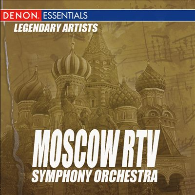 Legendary Artists: Moscow RTV Symphony Orchestra