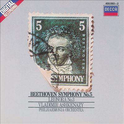Beethoven: Symphony No. 5; Leonore No. 3
