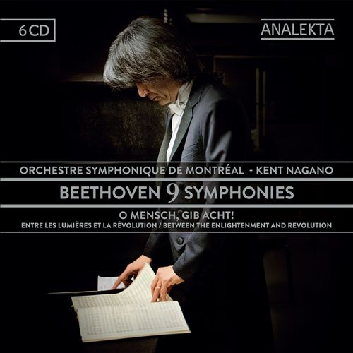 Beethoven: 9 Symphonies - O Mensch, Gib Acht!