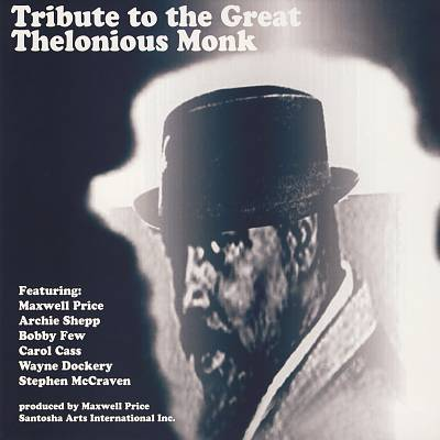 Tribute to the Great Thelonious Monk