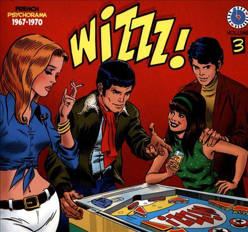 Wizzz French Psychorama 1967-1970, Vol. 3