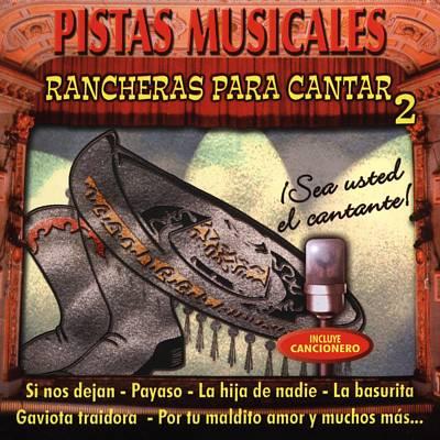 Rancheras Para Cantar, Vol. 2
