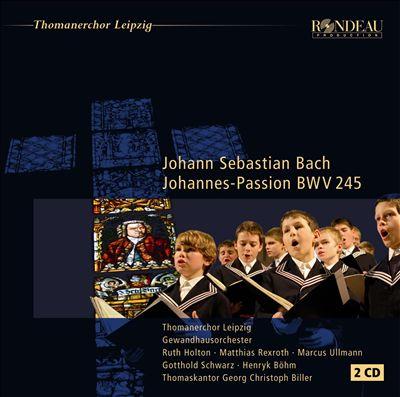 St. John Passion (Johannespassion), BWV 245 (BC D2)
