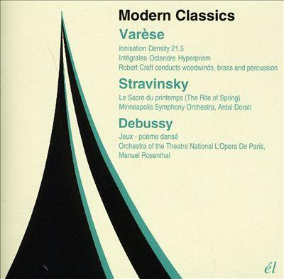 Modern Classics: Varèse, Stravinsky, Debussy