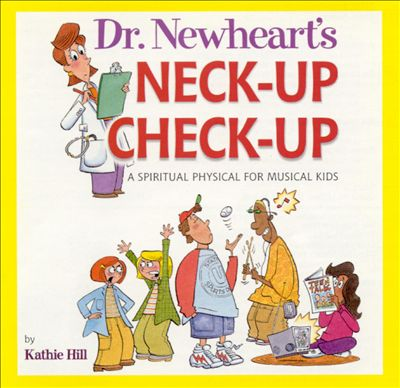 Dr. Newheart's Neck-Up Check-Up
