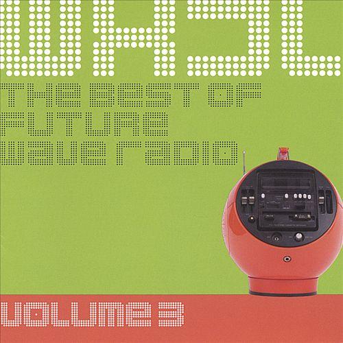 WXJL III: The Best of Future Wave Radio