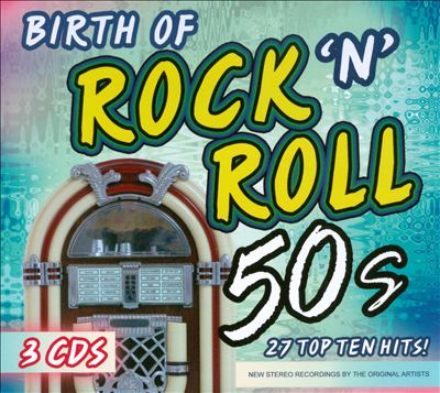 Birth of Rock N Roll 50s